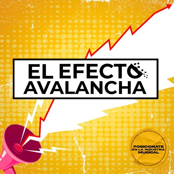 El Efecto Avalancha + All Beats