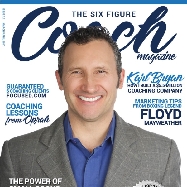 Six-Figure Coach Magazine