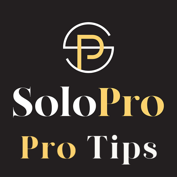 SoloPro Pro Tips