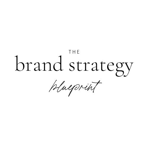 The Brand Strategy Blueprint