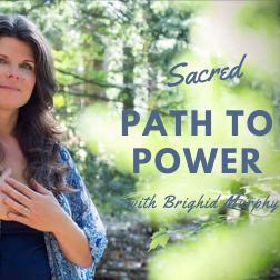 Sacred Path to Power